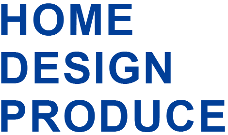 HOME DESIGN PRODUCE
